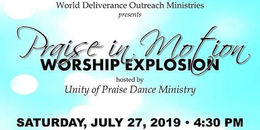 Praise In Motion  Worship Explosion!!