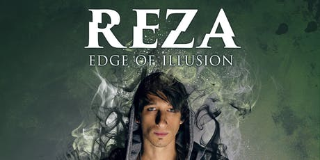 REZA: Edge of Illusion tickets