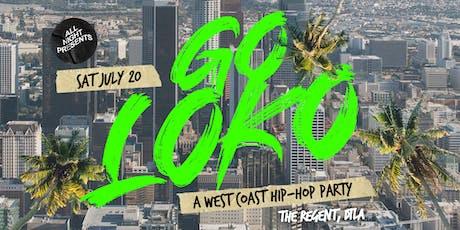 GO LOKO (A West Coast Hip-Hop Party) tickets
