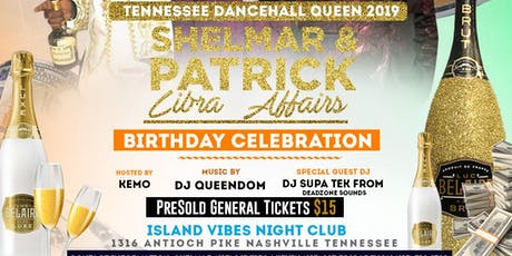 TENNEESSEE  DANCEHALL QUEEN COMPETITION 2019 // LIBRA AFFAIRS tickets