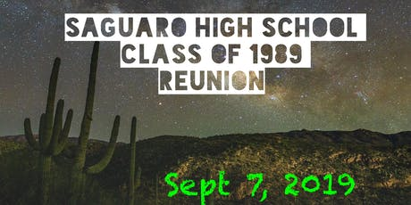 Saguaro High School  Class of 1989 30-Year Reunion tickets