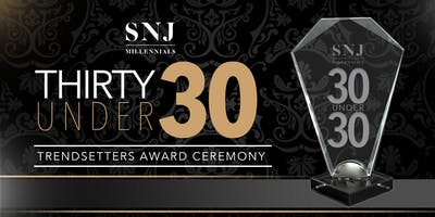 """2nd Annual """"30 Under 30"""" Trendsetters Award Ceremony"""