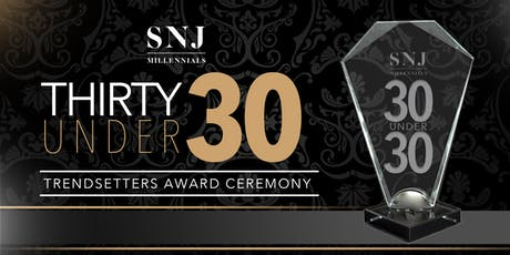 "2nd Annual ""30 Under 30"" Trendsetters Award Ceremony tickets"