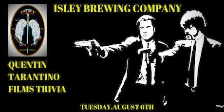 Trivia Tuesdays - Quentin Tarantino films at Isley Brewing Company tickets