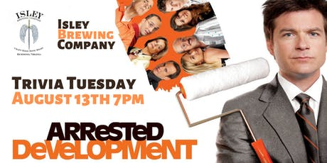 Arrested Development Trivia at Isley Brewing Company tickets