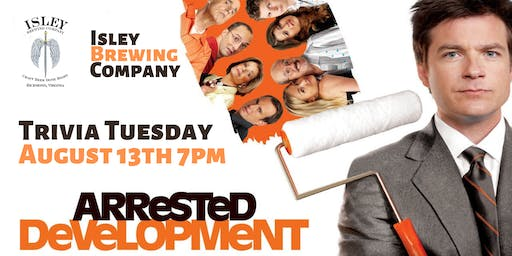 Arrested Development Trivia at Isley Brewing Company
