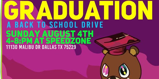 Graduation: A Back to School Drive