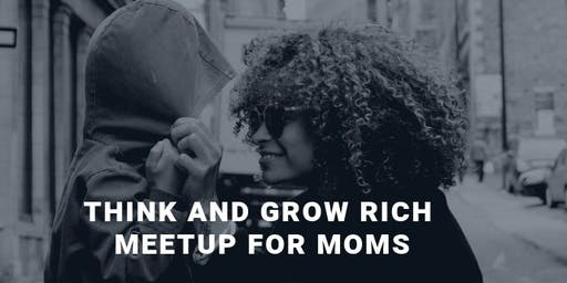 Think and Grow Rich Meetup for Moms - Wheel of Life