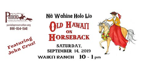 Old Hawaiʻi on Horseback 2019 tickets