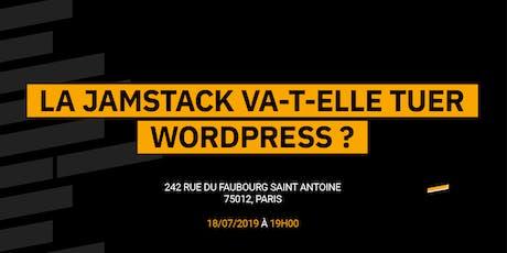 La JAMstack va-t-elle tuer Wordpress ? billets