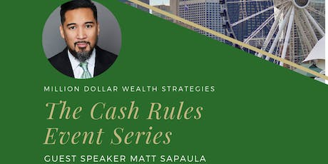 The Cash Rules Event Series: Million Dollar Wealth Strategies tickets