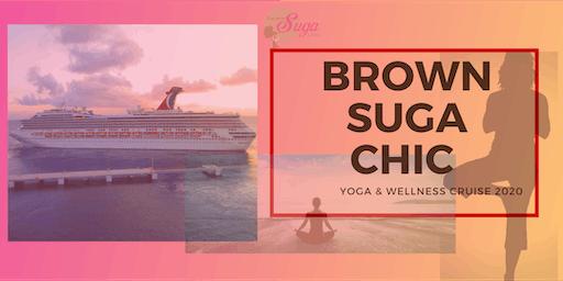 Brown Suga Chic Yoga & Wellness Cruise