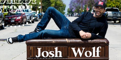 Josh Wolf - Friday - 7:30pm tickets