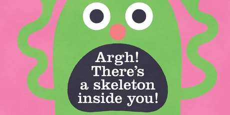 Book Launch: 'Argh! There's a Skeleton Inside You!' with Idan Ben-Barak and Julian Frost tickets