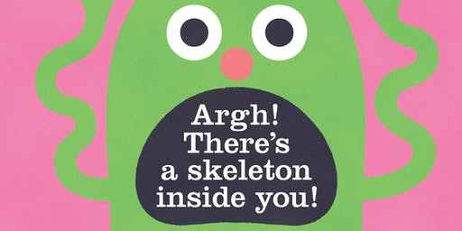Book Launch: 'Argh! There's a Skeleton Inside You!' with Idan Ben-Barak and Julian Frost