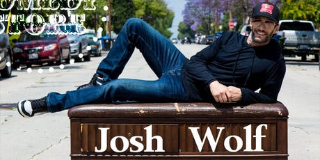 Josh Wolf - Saturday - 9:45pm tickets