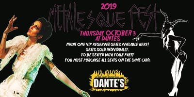NIGHT ONE VIP SINGLE SEAT (Dantes Oct 3) Metalesque Fest 2019