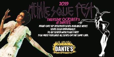 NIGHT ONE VIP SINGLE SEAT (Dantes Oct 3) Metalesque Fest 2019