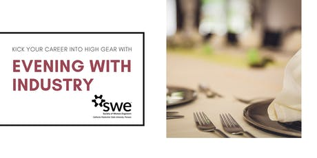 Evening With Industry (EWI) hosted by SWE at Cal Poly Pomona tickets