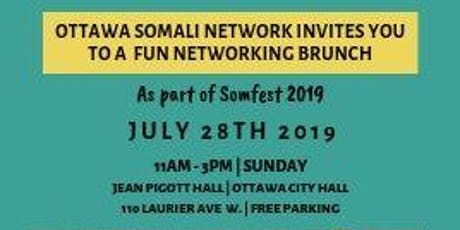 Ottawa Somali Network Networking Brunch: Somfest 2019 tickets
