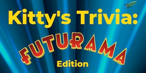 Kitty's Trivia: Futurama Edition