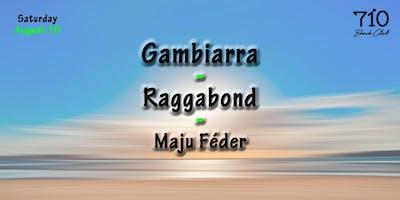 Gambiarra | Raggabond | DJ Maju Féder