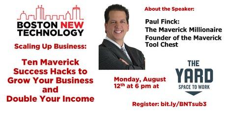 Scaling Up Business: Ten Maverick Success Hacks to Grow Your Business and Double Your Income with Paul Finck, The Maverick Millionaire #SUB3 tickets