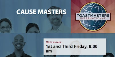 Toastmasters Cause Masters Club - All are welcome; Develop speaking skills!