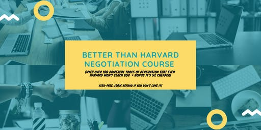 Better than Harvard Negotiation Program (5x cheaper): Shenzhen (9-10 November 2019)