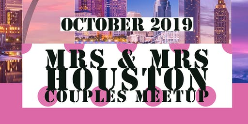 Mrs & Mrs Presents Women & Wine Houston Couples Meetup