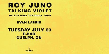 Roy Juno & Talking Violet W/ Ryan Labrie (DJ Set) tickets