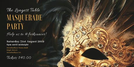 The Longest Table Masquerade Party to #forkcancer tickets