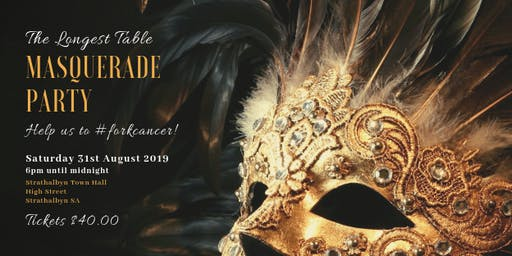 The Longest Table Masquerade Party to #forkcancer