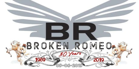 Broken Romeo 30th Anniversary Show w/ The Early Black tickets
