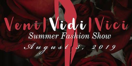 Cre845's Summer Fashion Show:Veni.Vidi.Vici tickets