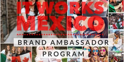 IT WORKS MEXICO- BRAND AMBASSADOR PROGRAM