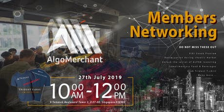 AlgoMerchant Members Networking tickets