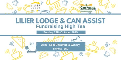Lilier Lodge & Can Assist Foundation Month High Tea tickets