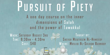 Pursuit of Piety - Salah and Tawakkul tickets