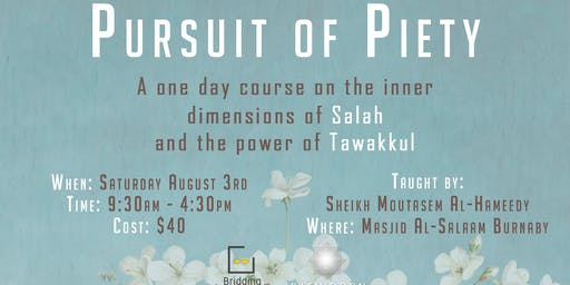 Pursuit of Piety - Salah and Tawakkul