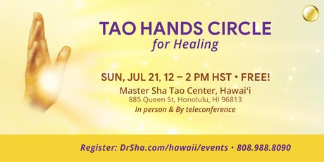 FREE TAO HANDS CIRCLE FOR HEALING tickets