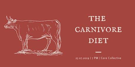 The Carnivore Diet tickets