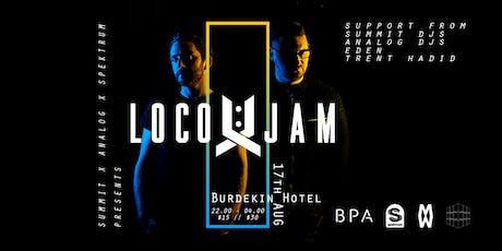 LOCO & JAM @ Burdekin Hotel tickets