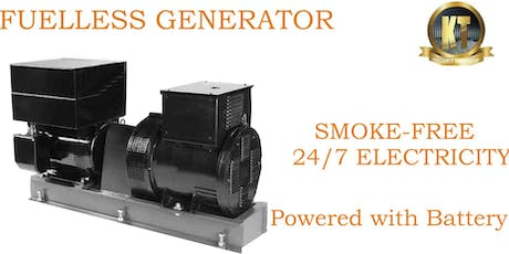 LEARN HOW TO BUILD FUELLESS GENERATOR tickets