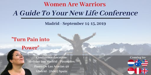 A Guide to Your New Life - Women Are Warriors - MADRID