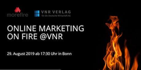 Online Marketing on fire @VNR - Das Online Marketing Meetup in Bonn tickets