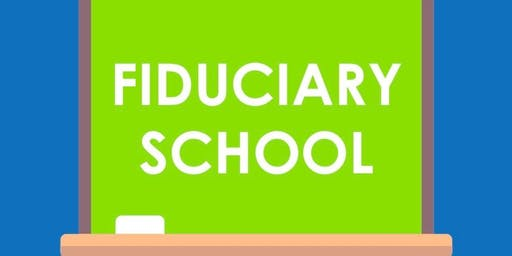 Client Fiduciary School