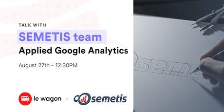 Applied Google analytics with Semetis tickets