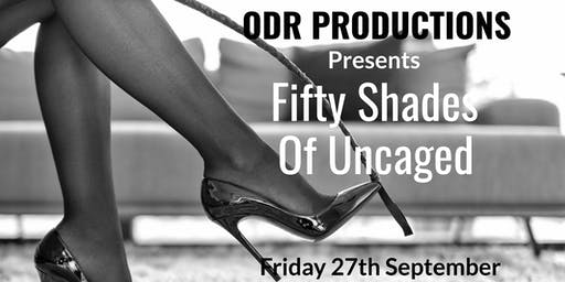 Fifty Shades of Uncaged