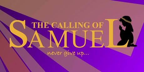 The Calling of Samuel tickets